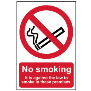 No Smoking It Is Against The Law To Smoke In These Premises - PVC 200 x 300mm