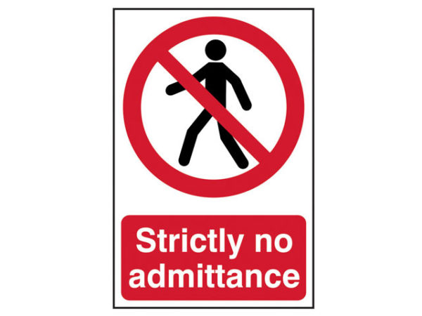 Strictly No Admittance - PVC 200 x 300mm