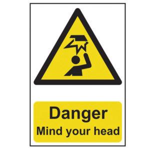 Danger Mind Your Head - PVC 200 x 300mm