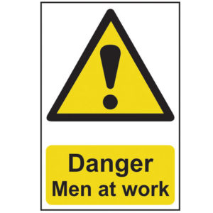 Danger Men At Work - PVC 200 x 300mm
