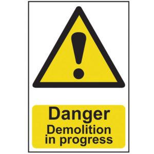 Danger Demolition In Progress - PVC 400 x 600mm