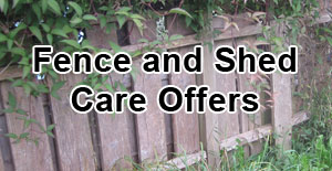 Fence and Shed Care offers