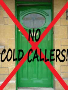 No cold callers Market towns clamp down on cold callers