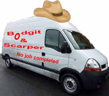 Bodgit and Scarper cowboy builders