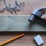 Stage 2 materials hammer nails pencil rubber plank of wood 150x150 DIY Fathers Day Project for Children