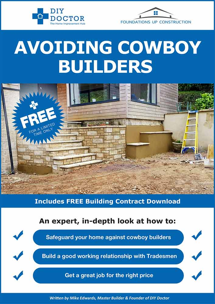 DIY Doctor guide to working with tradesmen and avoiding cowboy builders