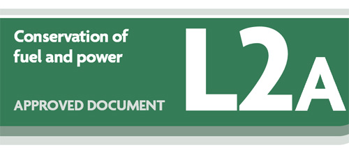 Building regulations approved document L2A