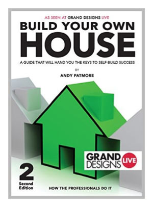 How to build your own house by Andy Patmore