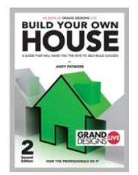 Build Your Own Home by Andy Patmore
